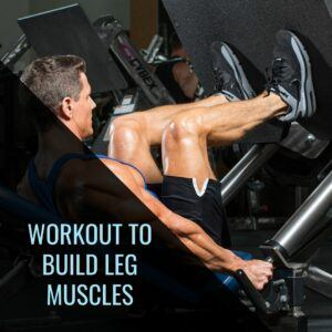 Workout To Build Leg Muscles - social
